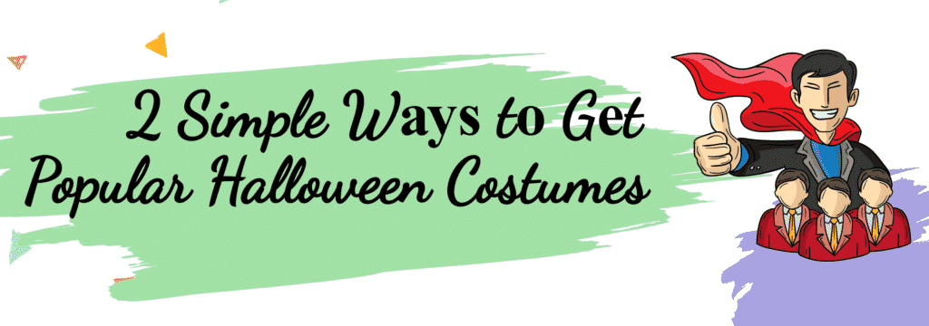 2 Simple Wауѕ tо Gеt Popular Halloween Costumes