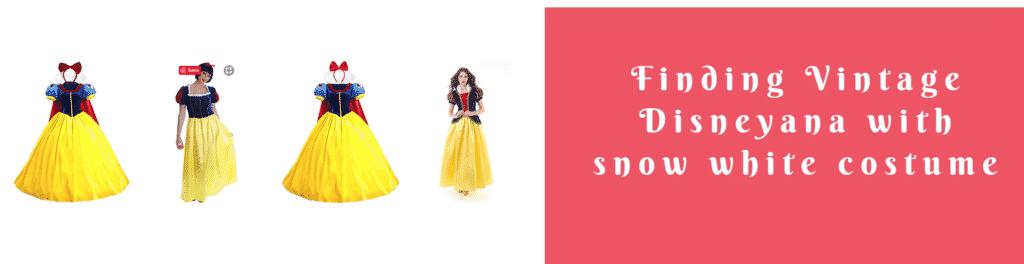 Finding Vintage Disneyana with snow white